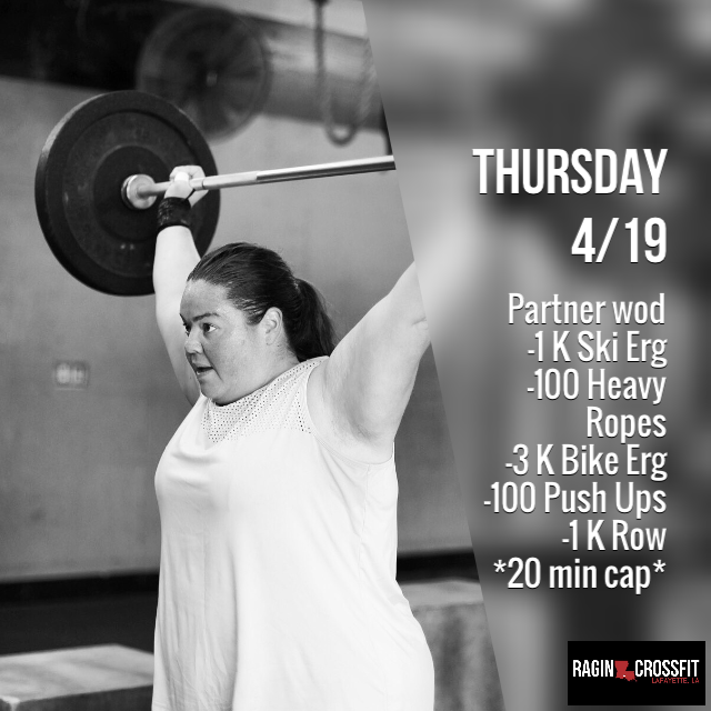 April 19, 2018 | Ragin CrossFit