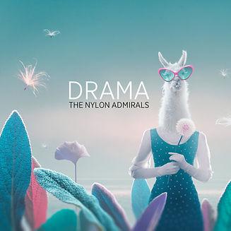 DRAMA by The Nylon Admirals