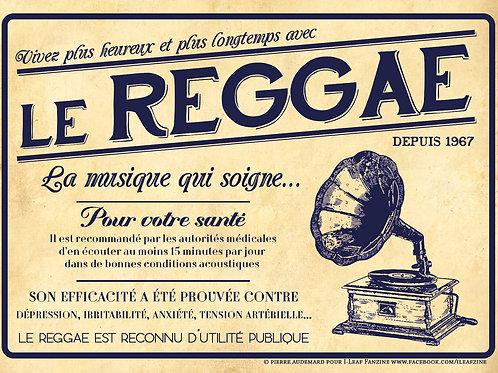 """Autocollant A6 - """"Le Reggae, la musique qui soigne"""""""