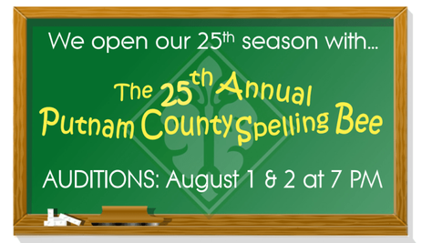 Auditions for 25th Annual Putnam County Spelling Bee!
