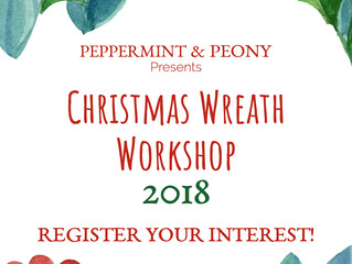 Christmas Wreath Workshops 2018: Register Your Interest!