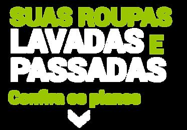 SUAS-ROUPAS-LAVADAS-E-PASSADAS.png