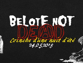 BeLOte Not DeaD - Coinche d'une nuit d'été