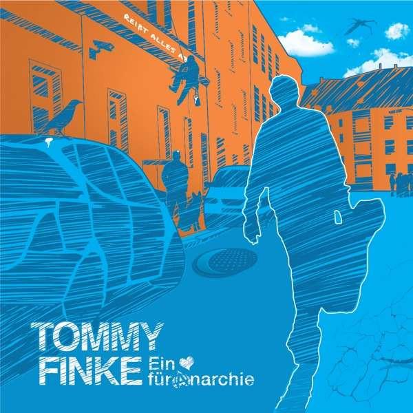 TOMMY FINKE | Ein Herz für Anarchie | Cover