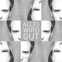 CHRISTIAN STORB | Alles wird gut | Cover