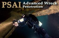 PSAI Advanced Wreck Penetration Course