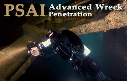 PSAI Advanced Wreck Penetration Course