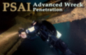 PSAI Advanced Penetration Wreck Course is intended for divers who wish to penetrate wrecks using proper techniques.