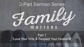 family matters sermon 1.JPG