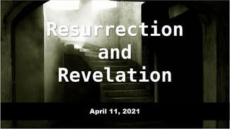 Resurrection adn Revelation