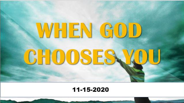 when God chooses you.JPG