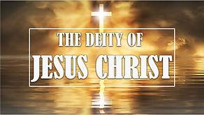 the deity of jesus christ.JPG
