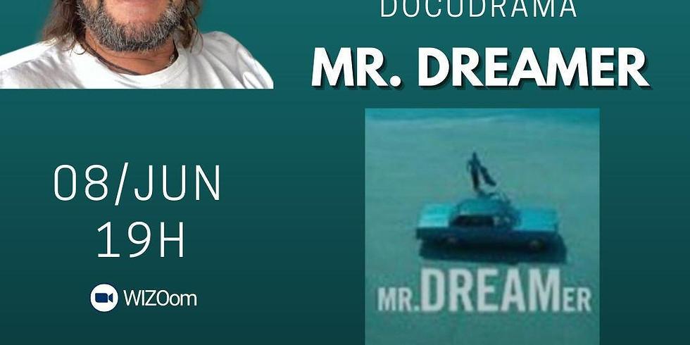 Pedro Sirotsky conversa sobre o docudrama Mr. Dreamer