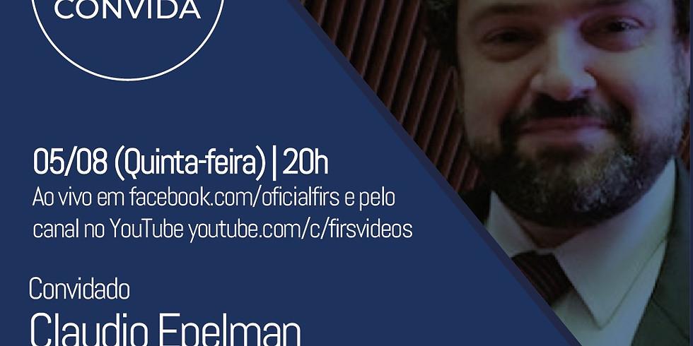 FIRS CONVIDA CLAUDIO EPELMAN
