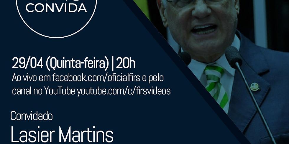 FIRS Convida:  Senador Lasier Martins