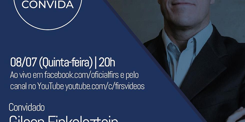 FIRS CONVIDA: GILSON FINKELSZTAIN