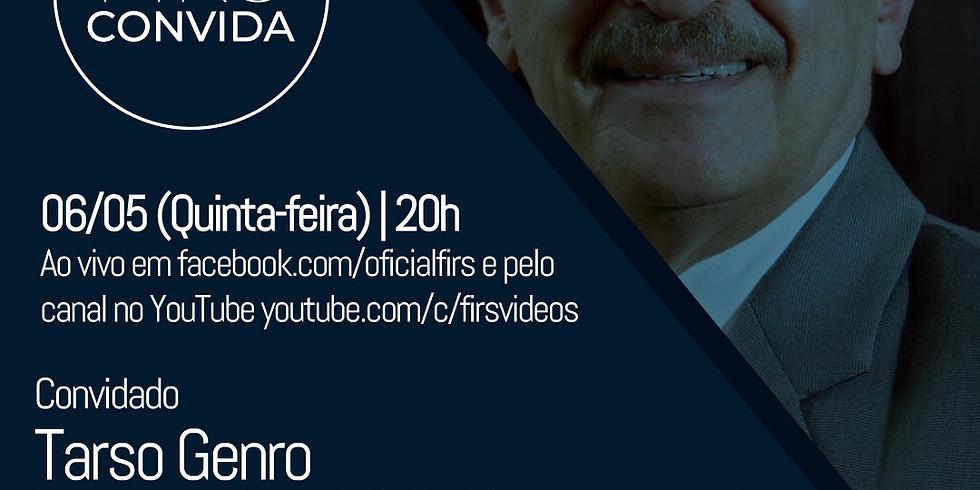 FIRS Convida TARSO GENRO