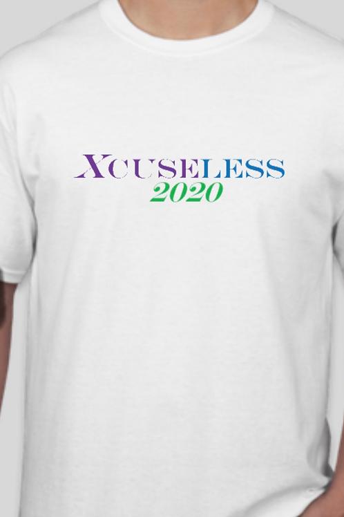 Xcuseless 2020  White T-Shirt