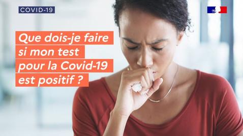 Covid-19 : Que faire en cas de test Covid positif ?