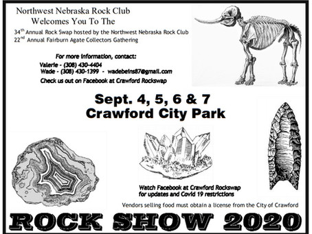 Northwest Nebraska Rock Club show September 4,5,6 & 7 Crawford City Park