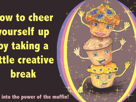 How to cheer yourself up by taking a little creative break