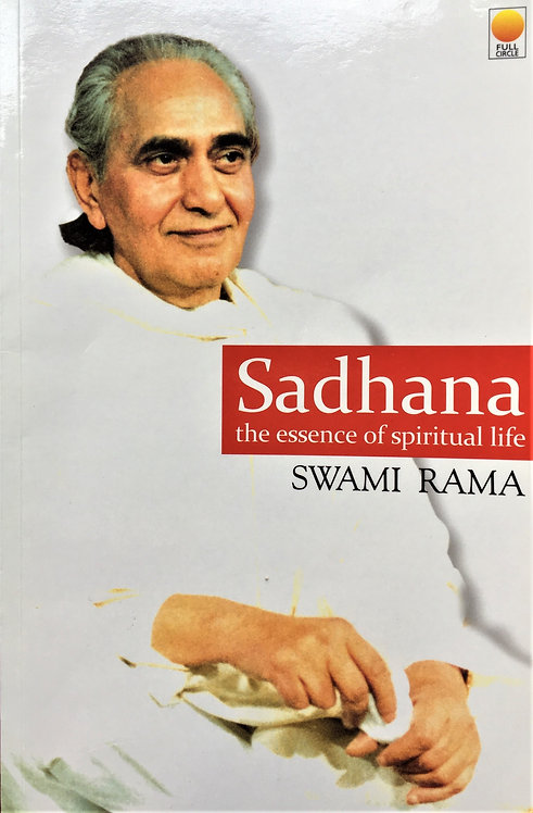 Sadhana: The Essence of Spiritual Life