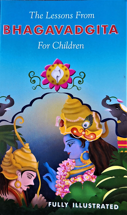 The Lessons from Bhagavad Gita for Children