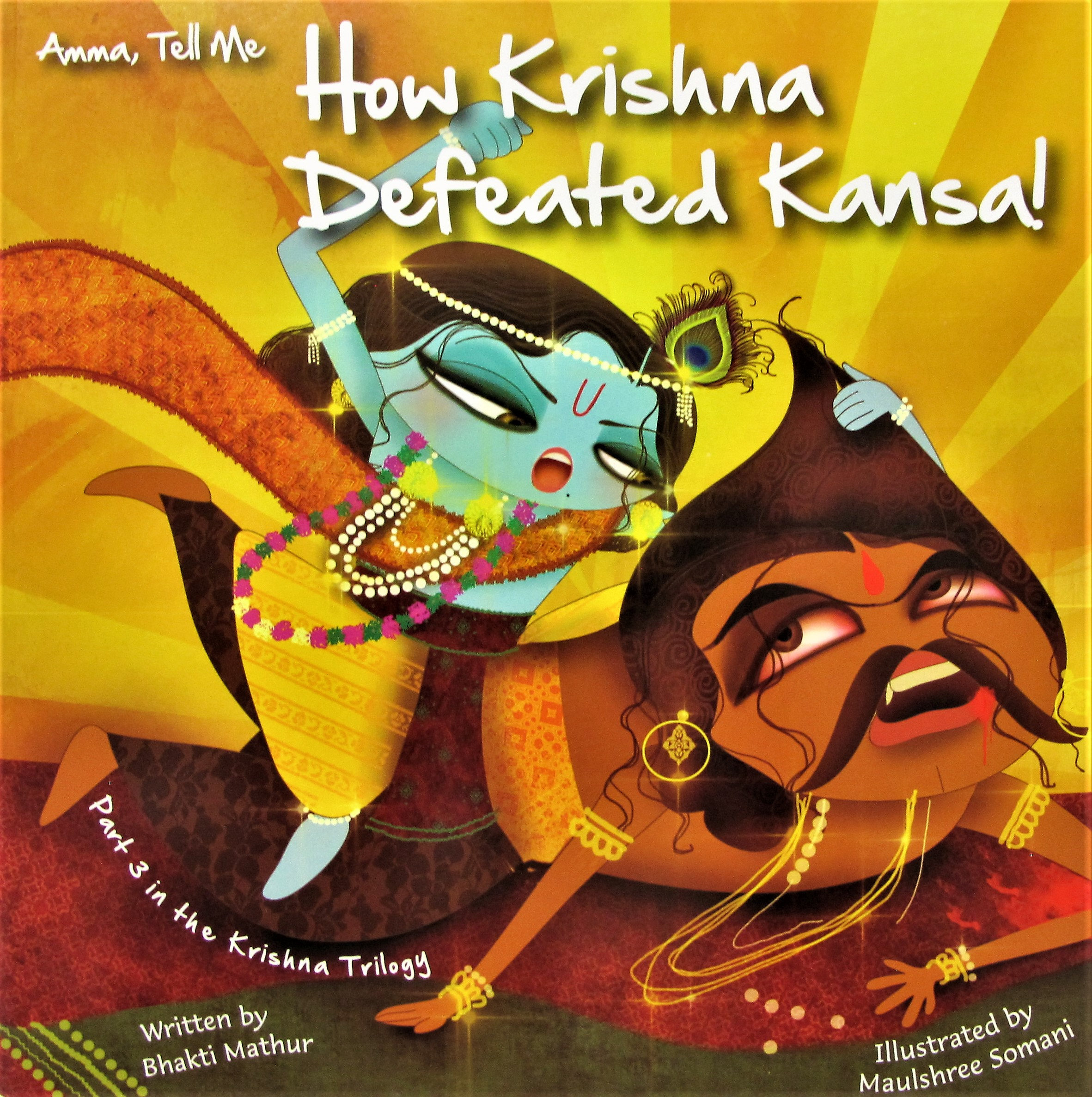 Amma, Tell Me About Krishna - Trilogy | atticusandi