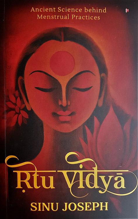 Rtu Vidya: Ancient Science behind Menstruation Practices