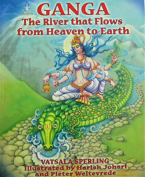 GANGA The River that Flows from Heaven to Earth
