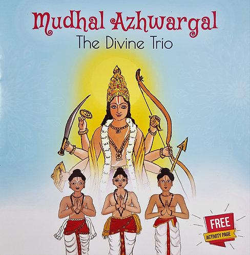Mudhal Azhwargal: The Divine Trio
