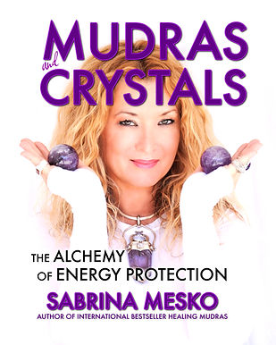 ©sabrinamesko.com - MUDRAS and CRYSTALS