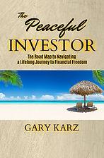 Gary Karz - The Peaceful Investor.jpg