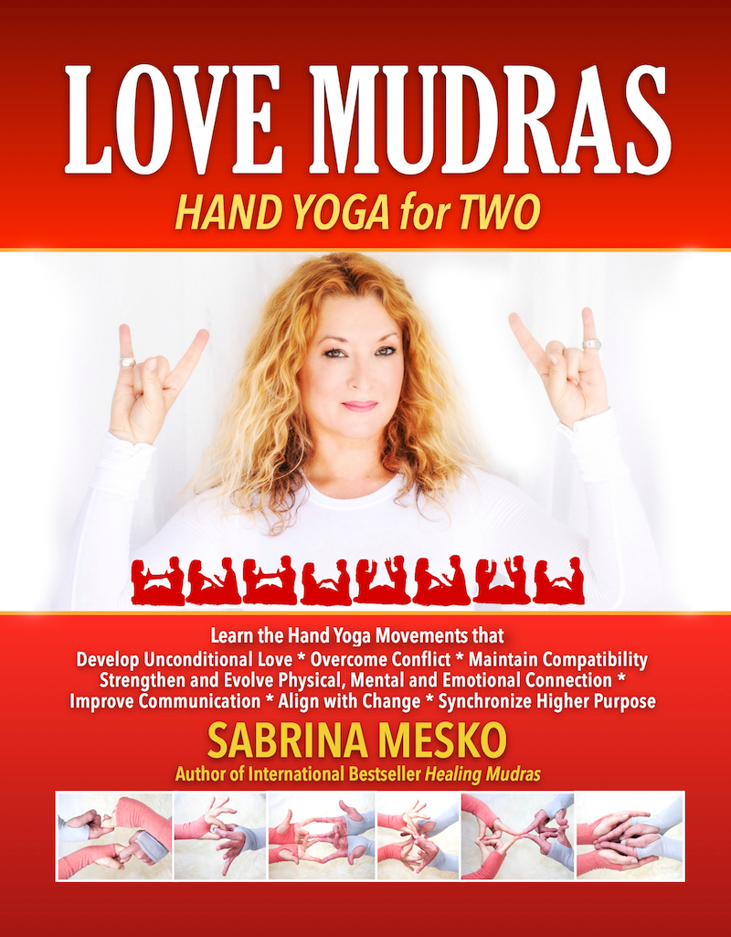 LOVE MUDRAS by Sabrina Mesko