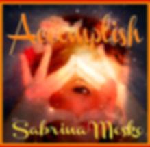 _ACCOMPLISH ~ Sabrina Mesko ~ Astral Min
