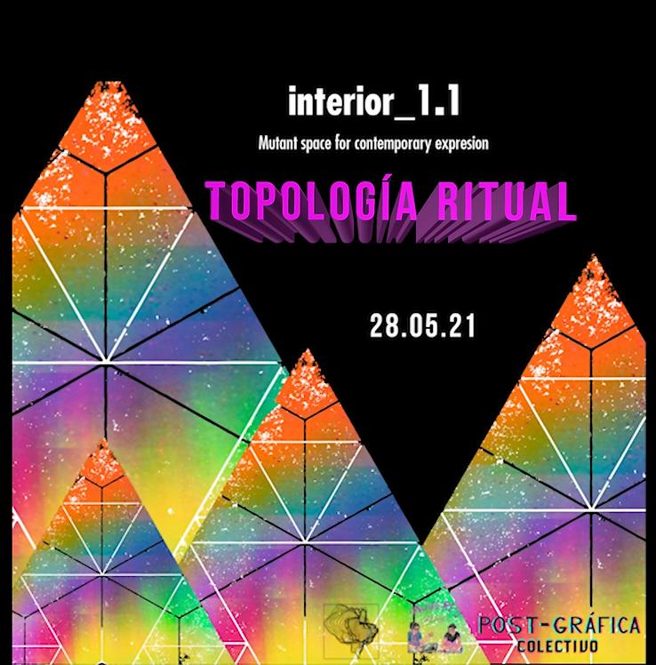 Exposición Topologia Ritual Interior 1.1 y Mujerescreando.mx