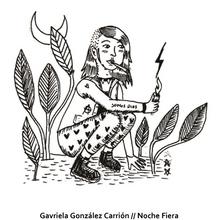 Autora: Gavriela González Carrión // Noche Fiera