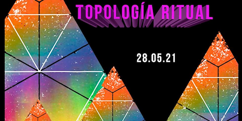 """""""Topología Ritual"""" con Interior 1. 1"""