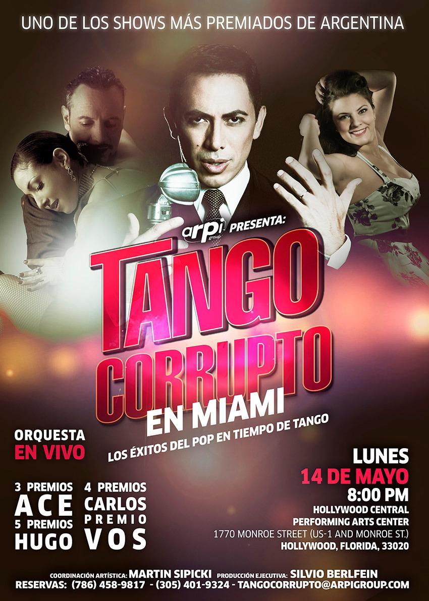 Tango Corrupto in Miami