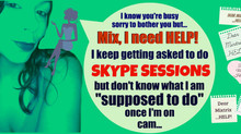 Skype Domination Sessions HELP for Dommes