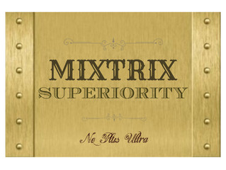 MIXTRIX Superiority