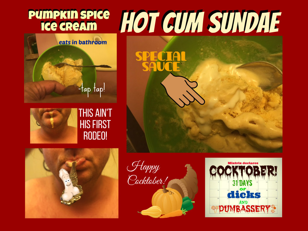 cocktober hot cum sundae
