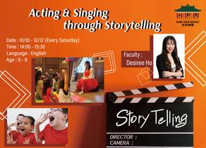 【Acting & Singing through Storytelling】