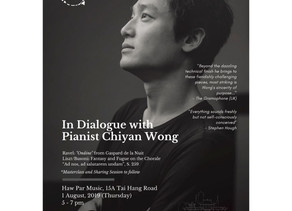 <<In Dialogue with Pianist Chiyan Wong>>