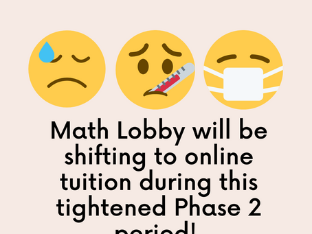Online Secondary Math Tuition till the end of tightened Phase 2 in Singapore