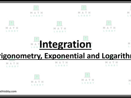 Integration- Trigonometry, Exponential and Logarithm