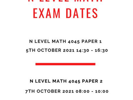 2021 N Level Math examination dates