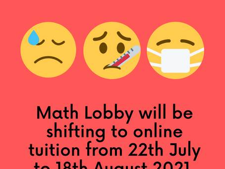 Online secondary math tuition from 22nd July to 18th August 2021