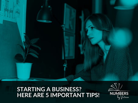 Starting a Business?  Here are 5 Important Tips!