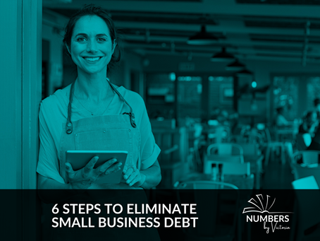 6 Steps to Eliminate Small Business Debt